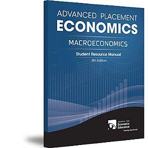 Advanced Placement 4th Ed Macroeconomics Student Manual